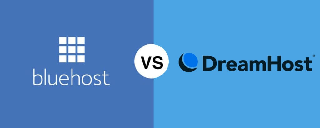 Bluehost vs DreamHost Comparison – Which is Best in 2021