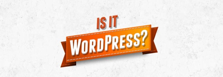 How To Check or Tell If a Site is Using WordPress?