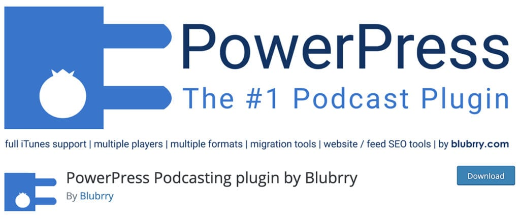 PowerPress Podcasting plugin by Blubrry