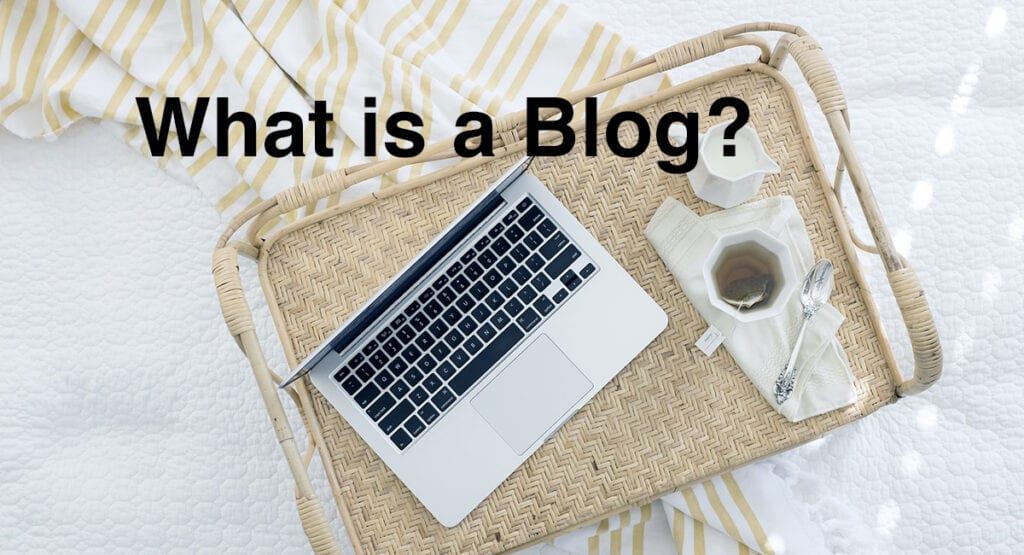 What is a Blog? Blogging and Blogger Explained (For Beginners 2021)