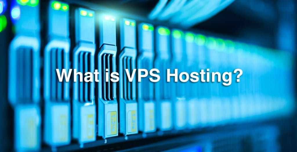 What is VPS Hosting? All You Need to Know About (Virtual Private Server)