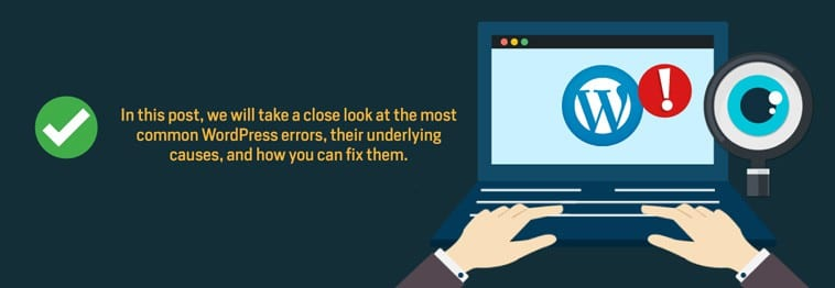 Most Common WordPress Errors – Fix Them
