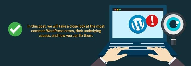 Most Common WordPress Errors – Fix Them