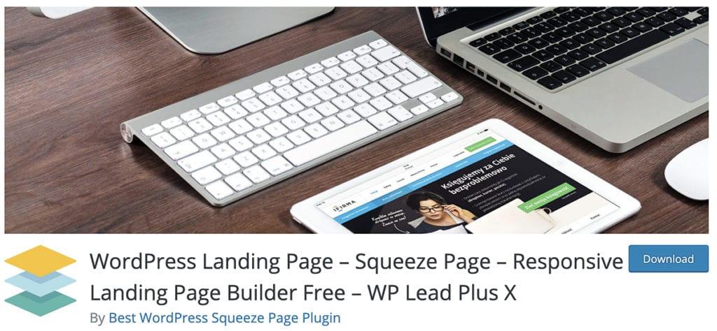 Page de destination WordPress - Squeeze Page - Créateur de pages de destination réactif gratuit - WP Lead Plus X