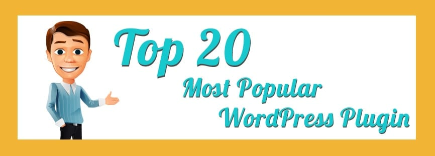 Top 20 Popular WordPress Plugins